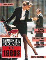 Fashions of A Decade