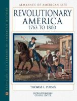 Revolutionary America, 1763 to 1800