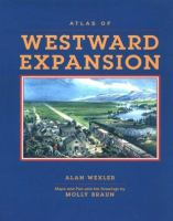 The Atlas of Westward Expansion