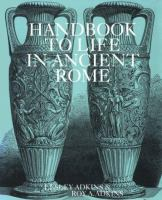 Handbook to Life in Ancient Rome
