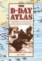 The Facts on File D-Day Atlas