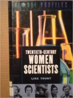 Twentieth-century Women Scientists