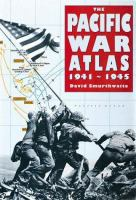 The Pacific War Atlas, 1941-1945