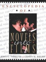 The Encyclopedia Of Novels Into Film