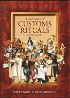 A Celebration of Customs & Rituals of the World