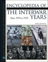 Encyclopedia of the Interwar Years