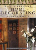 Easy & Elegant Home Decorating