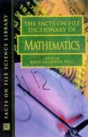 The Facts on File Dictionary of Mathematics