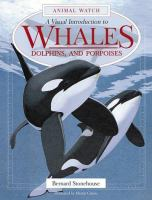 A Visual Introduction to Whales, Dolphins and Porpoises