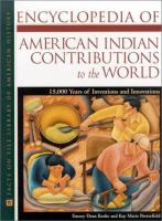Encyclopedia of American Indian Contributions to the World
