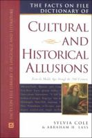 The Facts On File Dictionary Of Cultural And Historical Allusions