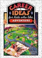 Career Ideas for Kids Who Like Adventure
