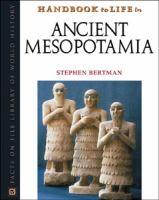 Handbook to Life in Ancient Mesopotamia