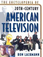 The Encyclopedia of 20th-century American Television