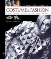 The Complete History of Costume & Fashion