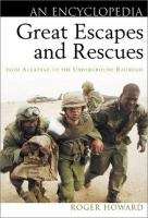 Great Escapes and Rescues