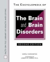 The Encyclopedia of the Brain and Brain Disorders