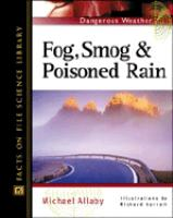 Fog, Smog, and Poisoned Rain