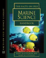 The Facts on File Marine Science Handbook
