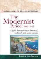 The Modernist Period, 1900-1945