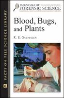 Blood, Bugs, and Plants
