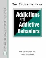 The Encyclopedia of Addictions and Addictive Behaviors