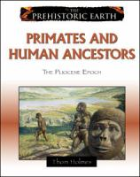 Primates and Human Ancestors