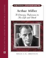 Critical Companion to Arthur Miller