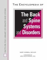 The Encyclopedia of the Back and Spine Systems and Disorders