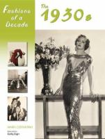 Fashions of a decade. The 1930s