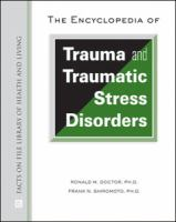 The Encyclopedia of Trauma and Traumatic Stress Disorders