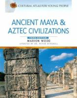 Ancient Maya and Aztec Civilizations