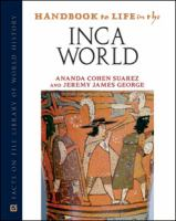 Handbook to Life in the Inca World