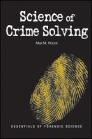 Science of Crime Solving