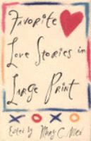 Favorite Love Stories in Large Print
