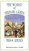 The World of Thrush Green