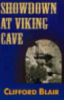 Showdown at Viking Cave