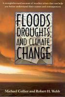 Floods, Droughts, and Climate Change