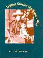 Telling Stories the Kiowa Way