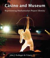 Casino and Museum