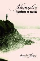Alejandro and the Fishermen of Tancay