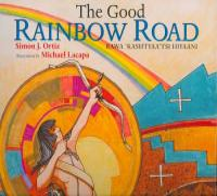 The Good Rainbow Road