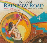 The Good Rainbow Road: Rawa 'kashtyaa'tsi Hiyaani