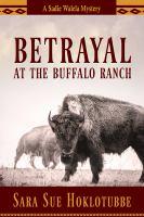 Betrayal at the Buffalo Ranch
