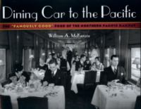 Dining Car to the Pacific