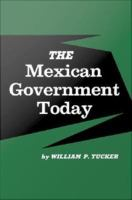 The Mexican Government Today