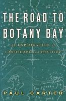The Road to Botany Bay