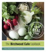 The Birchwood Cafe Cookbook