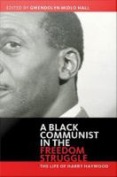 A Black Communist in the Freedom Struggle