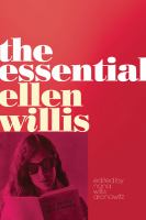 The Essential Ellen Willis, by Ellen Willis